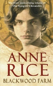 Blackwood Farm - Rice, Anne