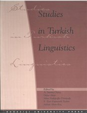 Studies in Turkish Linguistics - Özsoy, Sumru A.
