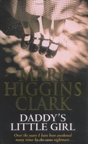 Daddys Little Girl - Clark, Mary Higgins