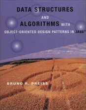 Data Structures and Algorithms with Object-Oriented Desing Patterns in Java WSE - Preiss, Bruno R.