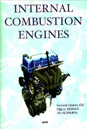 Internal Combustion Engines - Öz, İsmail Hakkı