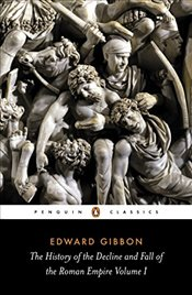 History of the Decline and Fall of the Roman Empire Vol.1 - Gibbon, Edward