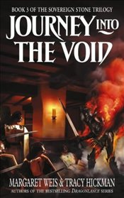 Journey into the Void - Sovereign Stone Trilogy 2 - Weis, Margaret