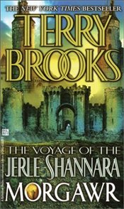 Voyage of the Jerle Shannara : Morgawr - Brooks, Terry
