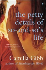 Petty Details of So-and-sos Life - GIBB, CAMILLA