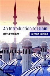 Introduction to Islam 2e - Waines, David
