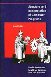 Structure and Interpretation of Computer Programs 2e - Abelson, H.