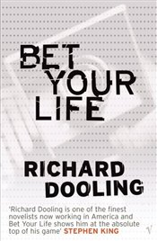 Bet Your Life - Dooling, Richard