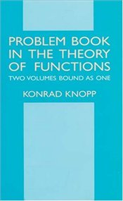 Problem Book in the Theory of Functions - Knopp, Konrad
