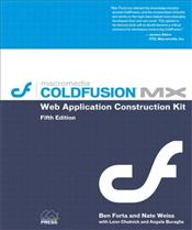 ColdFusion MX Web Application Construction Kit - FORTA, BEN