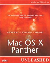 Mac OS X Panther Unleashed 3e - RAY, JOHN R.