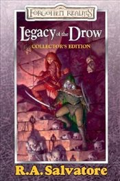 Legacy of the Drow : Collectors Edition - Salvatore, R. A.