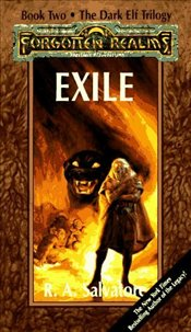 Exile : Dark Elf Trilogy 2 - Salvatore, R. A.