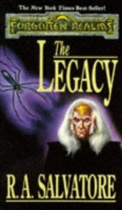 Legacy : The Legacy of the Drow Book 1 : Legend of Drizzt Series-7 - Salvatore, R. A.