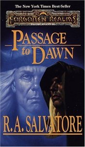 Passage to Dawn : The Legacy of the Drow Book 4 : Legend of Drizzt Series-10 - Salvatore, R. A.
