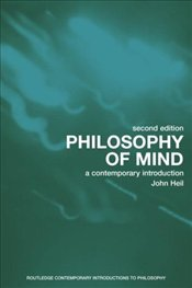 Philosophy of Mind 2e : Contemporary Introduction - HEIL, JOHN