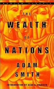 Wealth of Nations - Smith, Adam