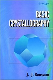 Basic Crystallography - Rousseau, Jean-Jacques