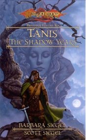 Tanis the Shadow Years : Preludes 6 - Siegel, Barbara
