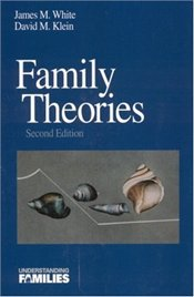 Family Theories 2e - White, James M.