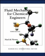 Fluid Mechanics for Chemical Engineers 3e : With Engineering Sub Card - De Nevers, Noel