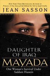 Mayada, Daughter of Iraq - Sasson, Jean P.