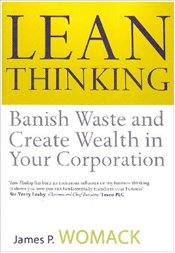 Lean Thinking : Banish Waste and Create Wealth in Your Corporation - Womack, James P.