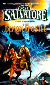 Demon Apostle : Demon War Series : Book 3 - Salvatore, R. A.