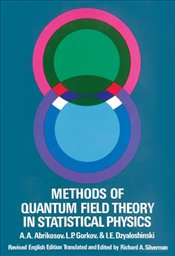 Methods of Quantum Field Theory in Statistical Physics - Abrikosov, A.A., et al