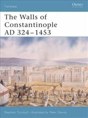 Walls of Constantinople 413-1453 - Turnbull, Stephen