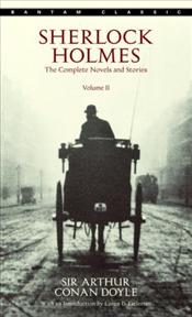 Sherlock Holmes 2 : Complete Novels and Stories - Doyle, Arthur Conan