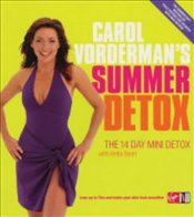 Carol Vordermans Summer Detox : 14 Day Mini Detox - Vorderman, Carol