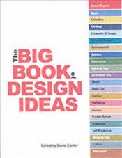 Big Book of Design Ideas - Carter, David E.