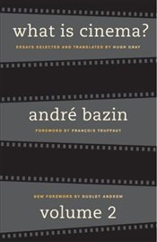 What Is Cinema? 2 - Bazin, Andre