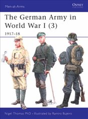 German Army in World War I 1917-18 - Thomas, Nigel