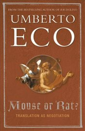 Mouse or Rat : Translation as Negotiation - Eco, Umberto