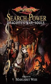 Search for Power : Dragons of the War of Souls - Weis, Margaret