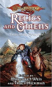 Relics and Omens : Tales of the Fifth Age 1 - Weis, Margaret