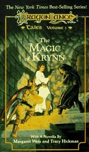 Magic of Krynn : Tales 1 - Hickman, Tracy