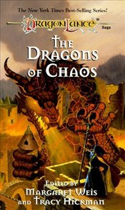 Dragons of Chaos - Weis, Margaret