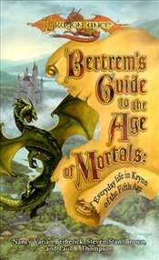 Bertrems Guide to the Age of Mortals - Berberick, Nancy Varian