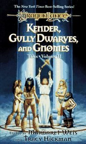 Kender, Gully Dwarves, And Gnomes : Tales 2 - Weis, Margaret