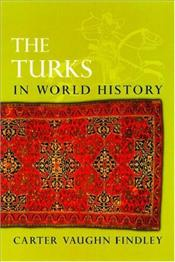 Turks in World History - Findley, Carter Vaughn