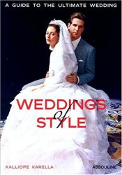 Weddings of Style : Guide to the Ultimate Wedding -