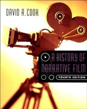 History of Narrative Film 4e  - Cook, David A.