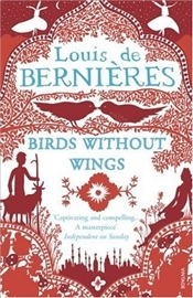 Birds Without Wings - De Bernieres, Louis