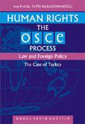Human Rights the Osce Process : Law and Foreign Policy - Karaosmanoğlu, Fatih