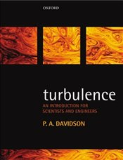 Turbulence : Introduction for Scientists and Engineers - Davidson, Peter