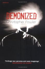 Demonized - Fowler, Christopher