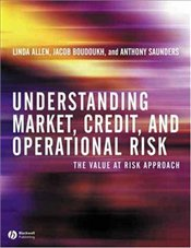 Understanding Market, Credit and Operational Risk - Saunders, Anthony